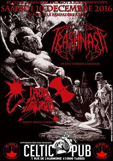Trash Nasty + Iron Slaught au celtic pub